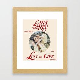 LUST FOR LIFE Framed Art Print