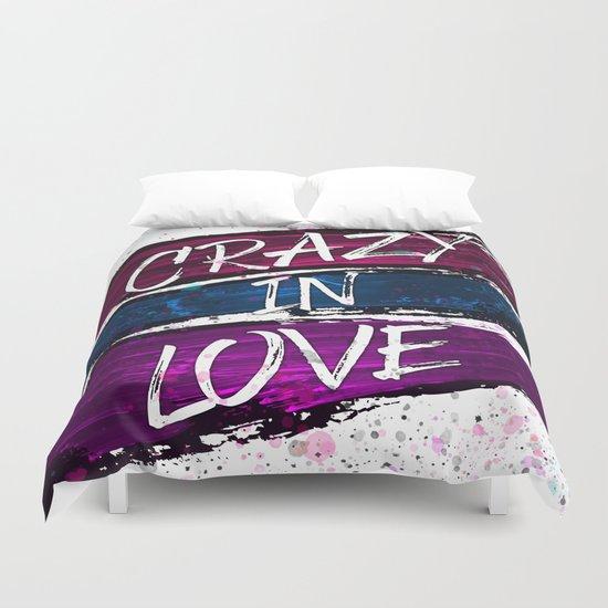 Crazy in Love Duvet Cover