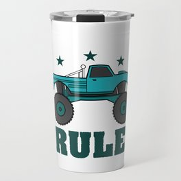 """""""Monster Trucks Rule"""" luxurious and glorious inspired tee design for rider like you! Travel Mug"""