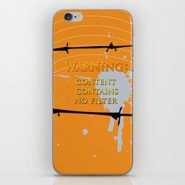 Warning: No Filter iPhone Skin