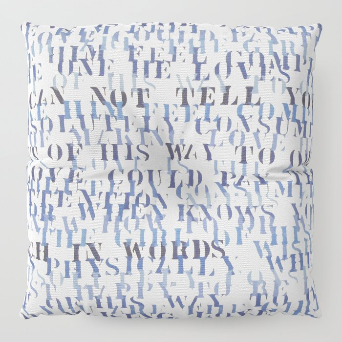 Sentences of love zoom floor pillow by projectm society6 for Sentence of floor