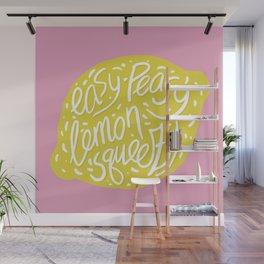 Easy-Peasy Lemon Squeezy Wall Mural