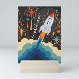 Breakthrough Mini Art Print
