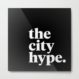 The City Hype Metal Print