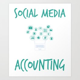 Social Media Can Wait For Accounting Art Print
