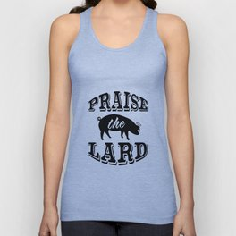 Praise the Lard 2 Unisex Tank Top