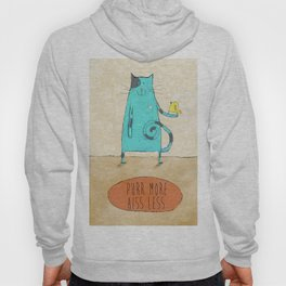 Purr More Hiss Less Hoody