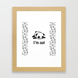 I'm out – Cute panda design Framed Art Print