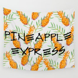 Pineapple Express Wall Tapestry