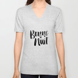 Bonne Nuit Bedroom Wall Decor in black and gray typography inspirational motivational home decor Unisex V-Neck