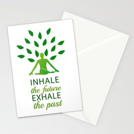 INHALE the future EXHALE the past Stationery Cards