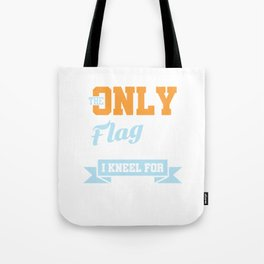 The Only Flag I Kneel For Fishing Fishing Rod Fisherman Fish Lovers Gifts Tote Bag