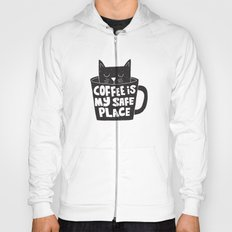 coffee is my safe place Hoody
