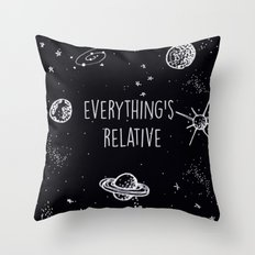 Everything's  Relative Throw Pillow