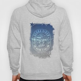 The Ocean Is Calling And I must Go Scuba Diving Hoody