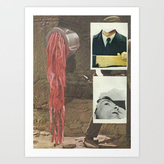 Ive found my profession, Im an exterminator Art Print