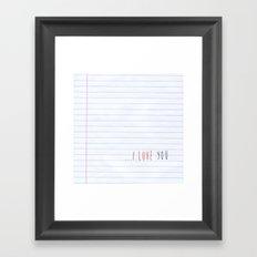 ...I Love you Framed Art Print