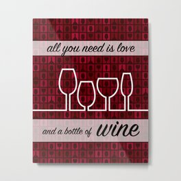 All You Need Is Love And A Bottle Of Wine Art Print Wall Decor Typography Inspirational Poster Motiv Metal Print
