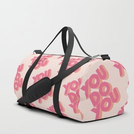 You Do You - Pink Duffle Bag