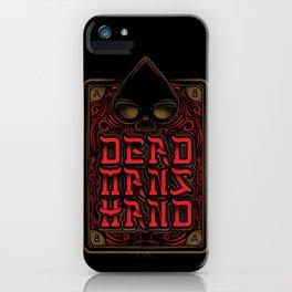 Dead Mans Hand iPhone Case