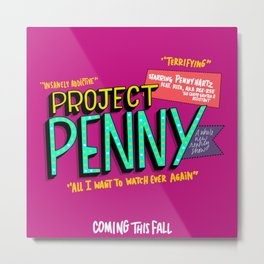 Project Penny Ad (HE106) Metal Print