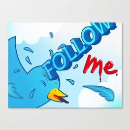 follow me! Canvas Print