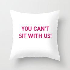 Mean Girls #10 – Sit Pink Throw Pillow