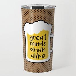 Beer - Great Minds Travel Mug