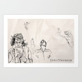 Indifference Art Print