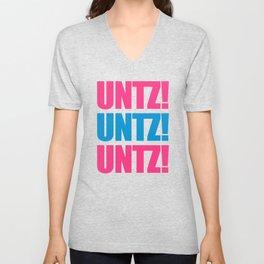 Untz Rave Quote Unisex V-Neck