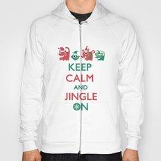 Keep Calm and Jingle On Hoody