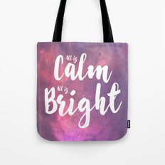 Calm & Bright Tote Bag