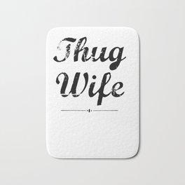 Awesome Thug Wife Hoodie, Women's Thug Wife Shirt Bath Mat