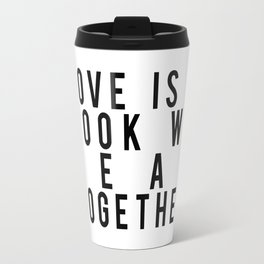 Love is a Book We Read Together Travel Mug