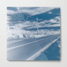 Modest Mouse - This Is a Long Drive for Someone with Nothing to Think About Metal Print