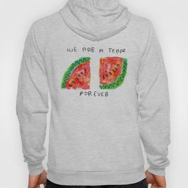 Team Forever Love Quote Couple Watermelon Fruits Hoody