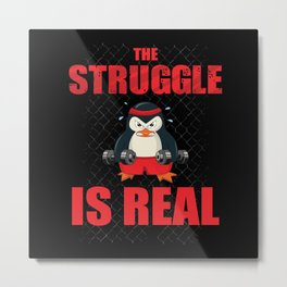 Penguin The Struggle is real gymnastics Metal Print