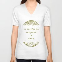 i love you to the moon and back V-neck T-shirts featuring I Love You To The Moon & Back by Maija Rebecca