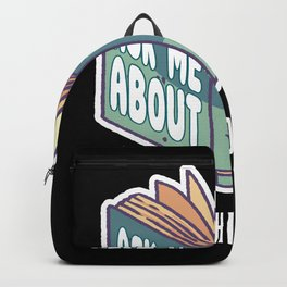 Ask Me About My Book Published Author tee. Backpack
