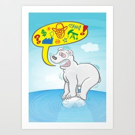Anxious polar bear saying bad words when standing on a tiny piece of ice Art Print