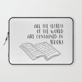 All The Secrets of the World are Contained in Books (B&W) Laptop Sleeve
