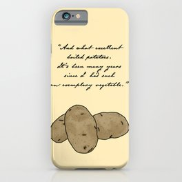 Pride and Boiled Potatoes  iPhone Case