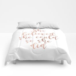 She believed she could so she did - rose gold Comforters
