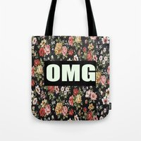 clueless Tote Bags featuring OMG by Crimson and Clover Studio