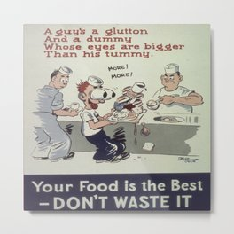Classic Illustrative Poster - Don't Waste It Metal Print