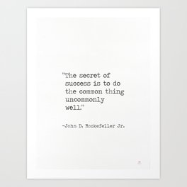 John D. Rockefeller Jr. quote Art Print