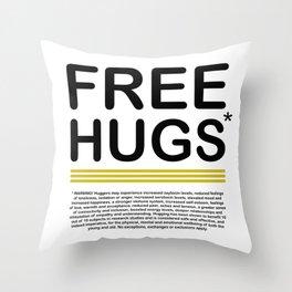 FREE HUGS *Warning Throw Pillow
