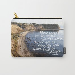 You are Mine  //  Isaiah 43:1-2 Carry-All Pouch