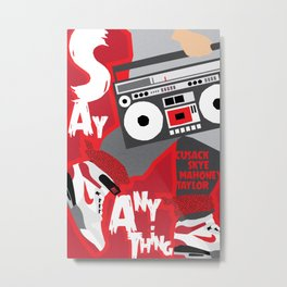 80s TEEN MOVIES :: SAY ANYTHING Metal Print