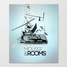 Mousse & Rooms Canvas Print